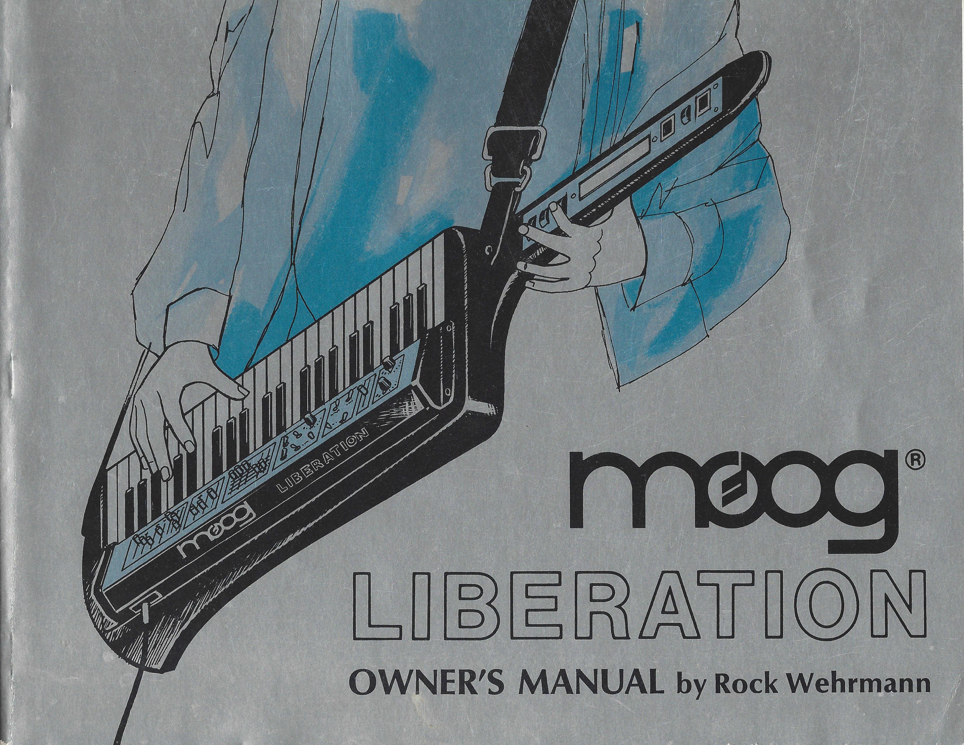 Interview Rock Wehrmann Reflects On The Moog Liberation Bob Taurus Schematics 2 Manual Cover